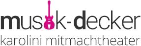 Musik Decker und Karolini-Mitmachtheater